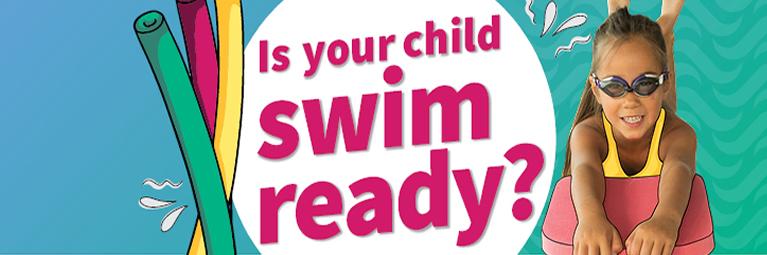 Is your child swim ready?
